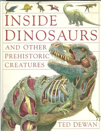 9780385311892: Inside Dinosaurs and Other Prehistoric Creatures