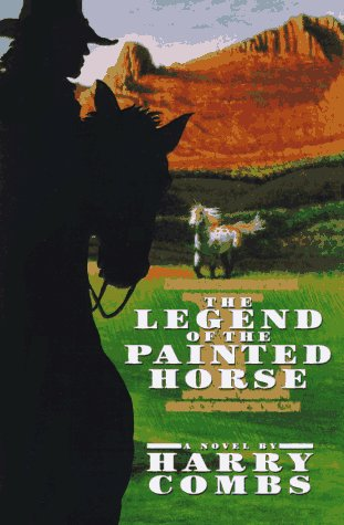 Legend of the Painted Horse-P460315/2B: Combs, Harry