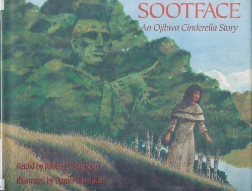 9780385312028: Sootface: An Ojibwas Cinderella Story
