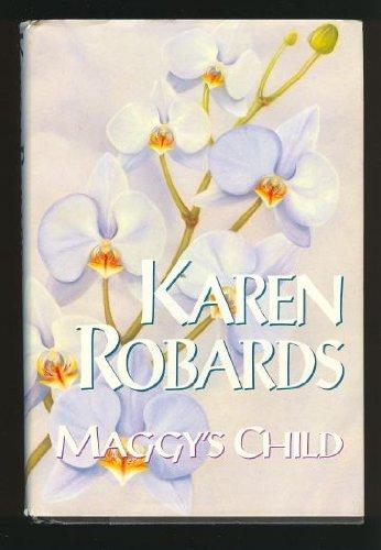 Maggy's Child: Karen Robards