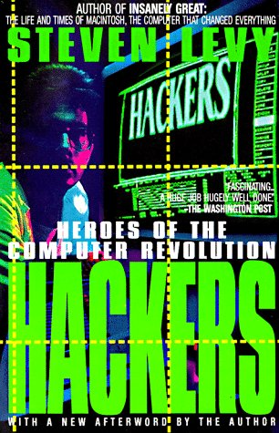 9780385312103: Hackers: Heroes of the Computer Revolution