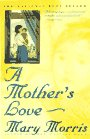 9780385312196: A Mother's Love