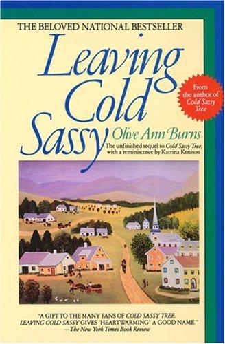 Leaving Cold Sassy: The Unfinished Sequel to Cold Sassy: Burns, Olive Ann