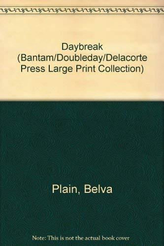 9780385312325: Daybreak (Bantam/Doubleday/Delacorte Press Large Print Collection)