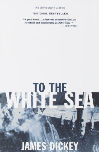 To the White Sea (Delta World War: Dickey, James