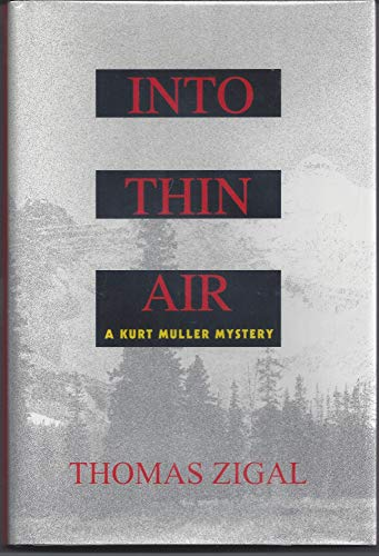 Into Thin Air: Zigal, Thomas