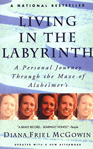 Living in the Labyrinth: A Personal Journey: Diana Mcgowin