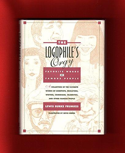 The Logophiles Orgy: Frumkes, Lewis Burke