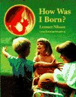 9780385313575: How Was I Born?