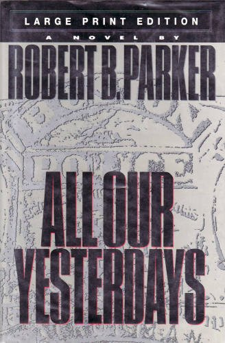 9780385313742: All Our Yesterdays