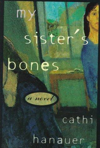 9780385314343: My Sister's Bones: A Novel