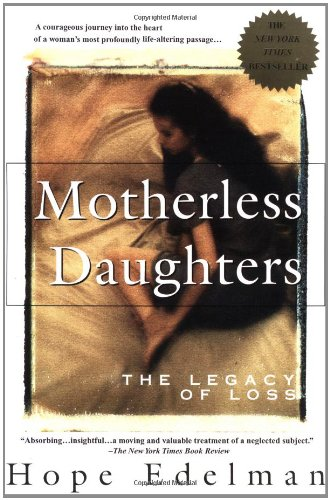 9780385314381: Motherless Daughters: The Legacy of Loss