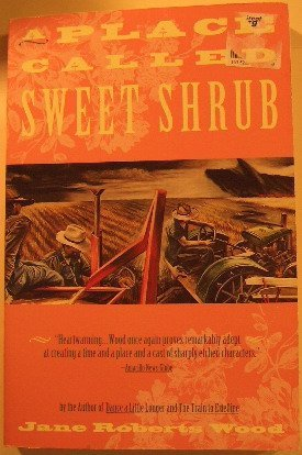 9780385314589: A Place Called Sweet Shrub