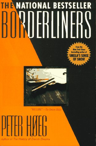 BORDERLINERS: Hoeg, Peter