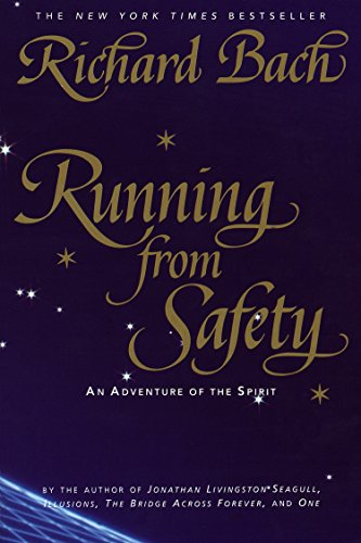 9780385315289: Running from Safety: An Adventure of the Spirit