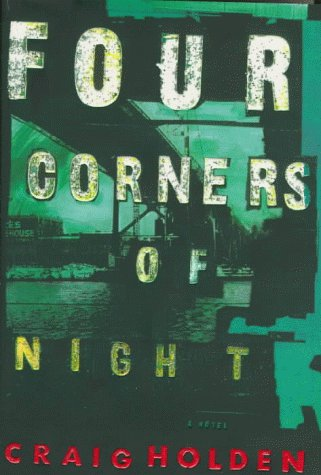 Four Corners of the Night: Holden, Craig