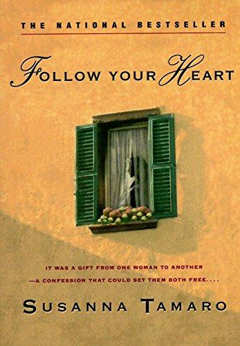 9780385316576: Follow Your Heart