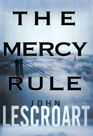 The Mercy Rule: Lescroart, John T.