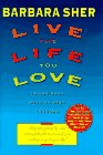 9780385316620: Live the Life You Love: In Ten Easy Step-by-Step Lessons