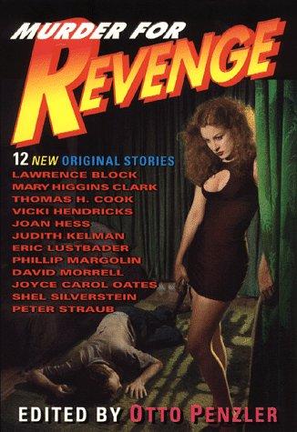 Murder for Revenge: Anthology - Edited by Otto Penzler