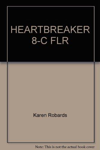 9780385318051: HEARTBREAKER 8-C FLR