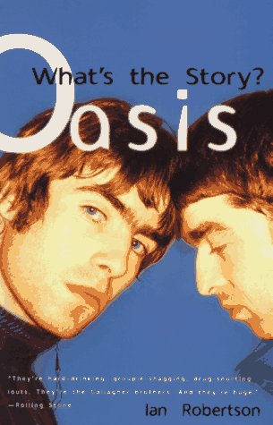 9780385318358: Oasis - What's the Story?