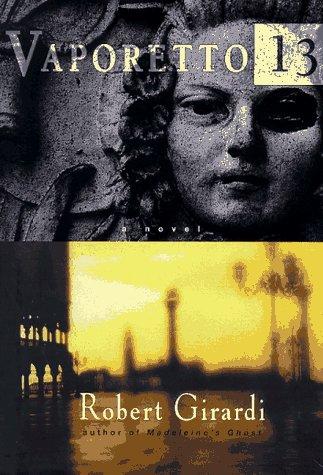 9780385319386: Vaporetto 13: A Novel