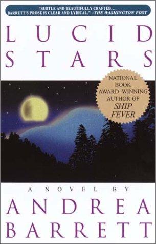 Lucid Stars (0385319436) by Andrea Barrett