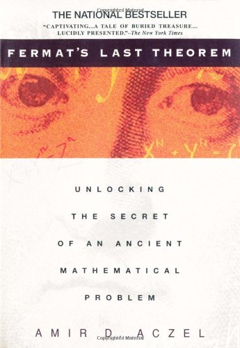 9780385319461: Fermat's Last Theorem: Unlocking the Secret of an Ancient Mathematical Problem