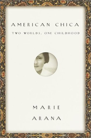 9780385319621: American Chica: Two Worlds, One Childhood