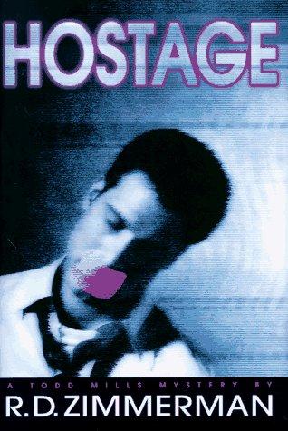 9780385319836: Hostage (Todd Mills Mysteries)