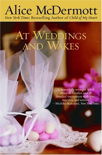 At Weddings and Wakes: Alice McDermott