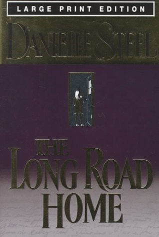 9780385319928: The Long Road Home (Bantam/Doubleday/Delacorte Press Large Print Collection)