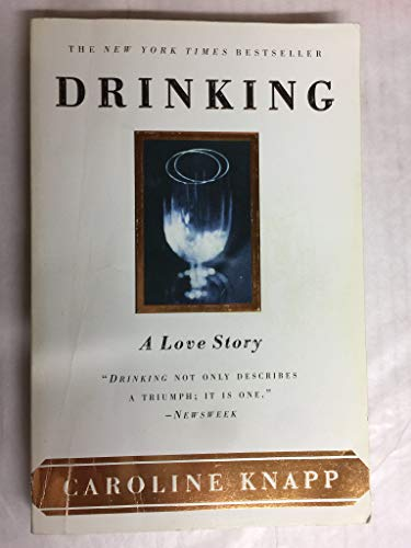 9780385320016: Drinking, a Love Story