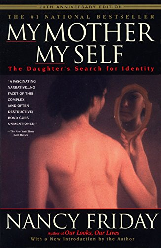 9780385320153: My Mother/My Self: The Daughter's Search for Identity