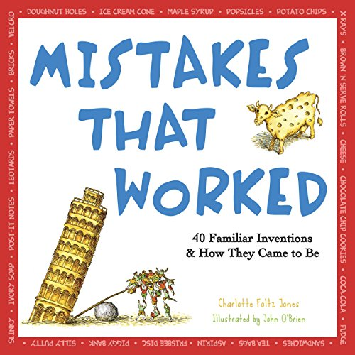 9780385320436: Mistakes That Worked: 40 Familiar Inventions & How They Came to Be