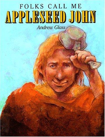 9780385320450: Folks Call Me Appleseed John