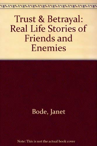 TRUST AND BETRAYAL: Janet Bode