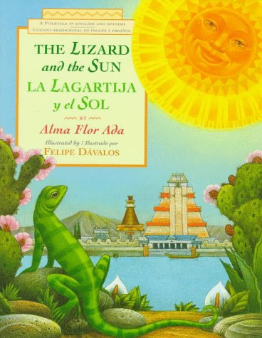 9780385321211: La lagartija y el sol / The Lizard and the Sun: A Folktale in English and Spanish
