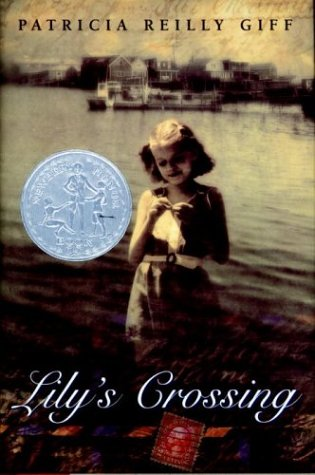 9780385321426: Lily's Crossing (Newbery Honor Book)