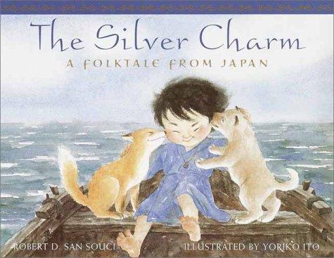 The Silver Charm: San Souci, Robert D.