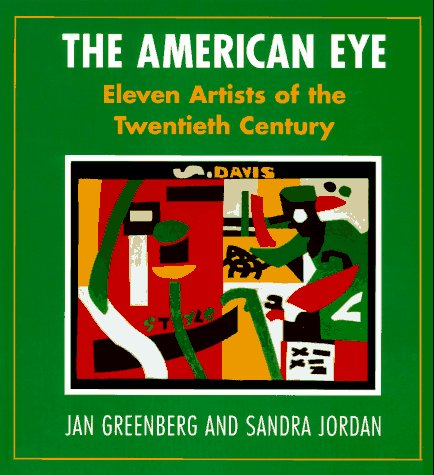 9780385321730: The American Eye: Eleven Artists of the Twentieth Century