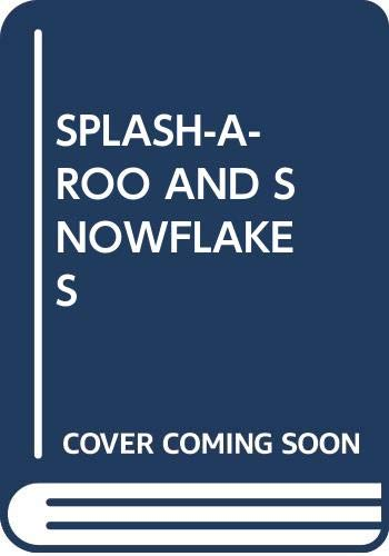 9780385321761: Splash-a-Roo and Snowflakes
