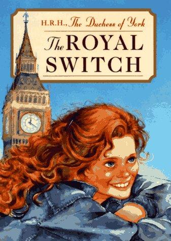 The Royal Switch: Sarah Ferguson