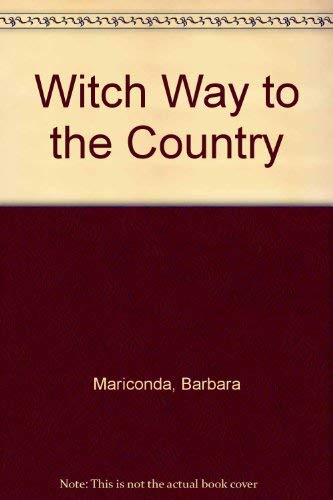 9780385321792: Witch Way to the Country