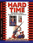 HARD TIME: A Real Life Look at: Bode, Janet, Mack,