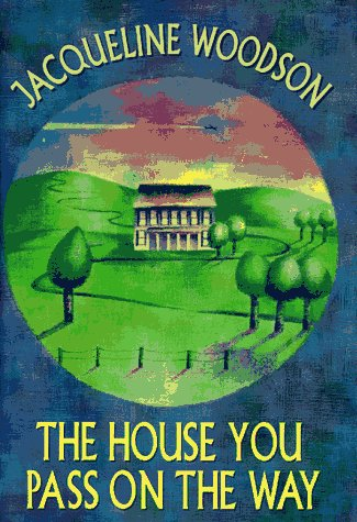 9780385321891: The House You Pass on the Way