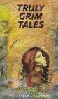 9780385322003: Truly Grim Tales