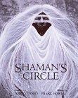 Shaman's Circle.: WOOD, Nancy.