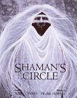 Shaman's Circle (0385322224) by Nancy Wood